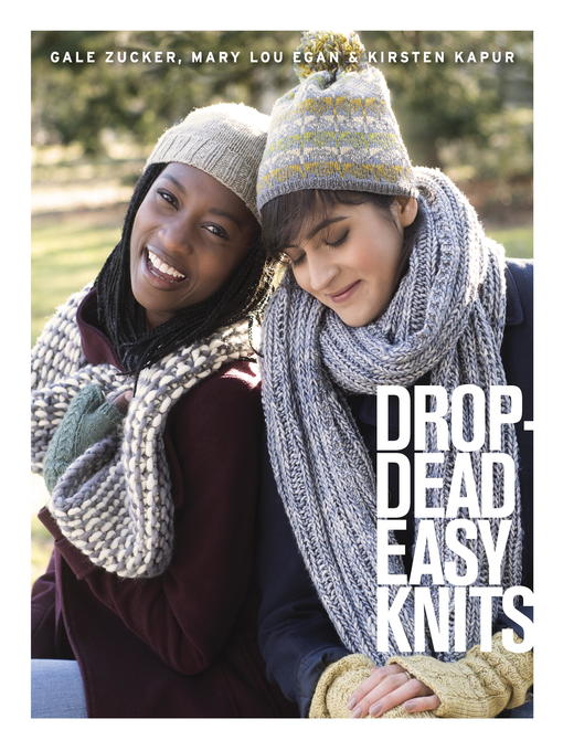 Title details for Drop-Dead Easy Knits by Gale Zucker - Available