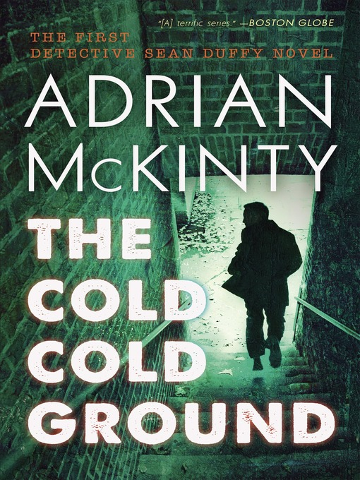 Title details for The Cold Cold Ground by Adrian McKinty - Wait list