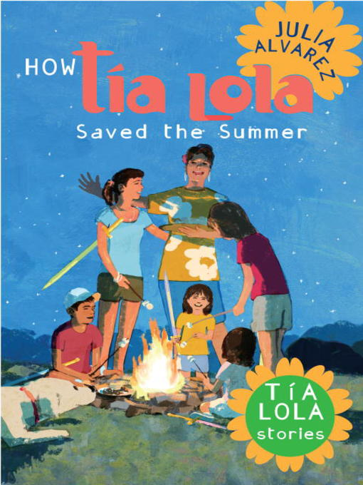 Title details for How Tía Lola Saved the Summer by Julia Alvarez - Available