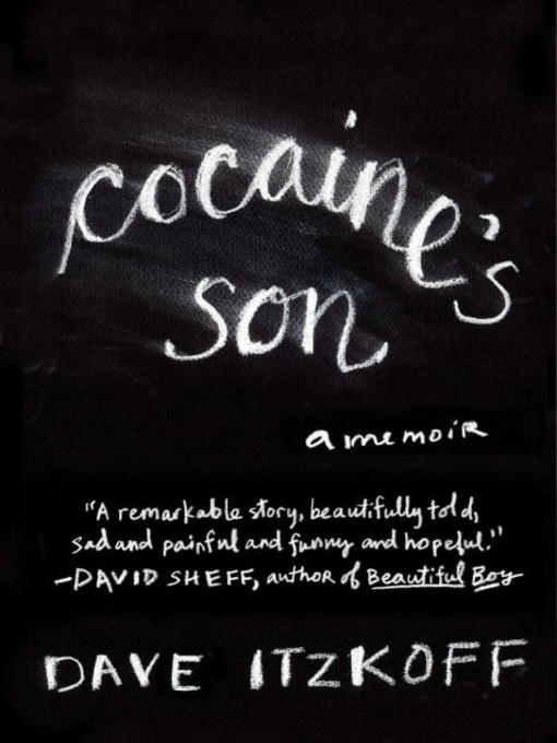 Title details for Cocaine's Son by Dave Itzkoff - Available