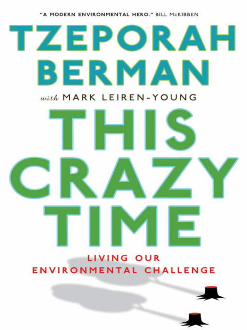 Title details for This Crazy Time by Tzeporah Berman - Available