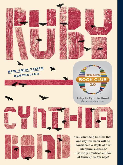Title details for Ruby (Oprah's Book Club 2.0 Digital Edition) by Cynthia Bond - Wait list