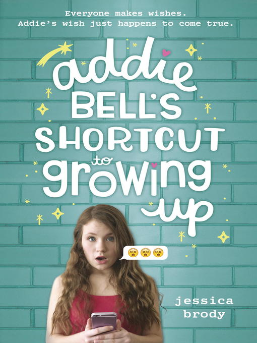 Title details for Addie Bell's Shortcut to Growing Up by Jessica Brody - Available
