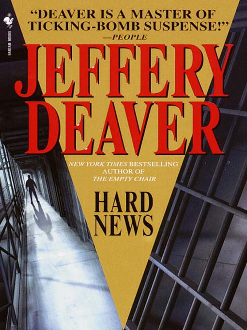 Title details for Hard News by Jeffery Deaver - Available