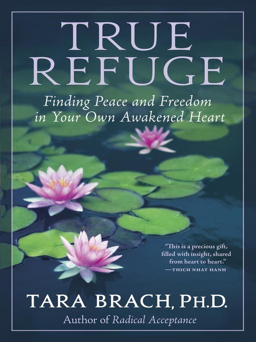 Title details for True Refuge by Tara Brach - Available