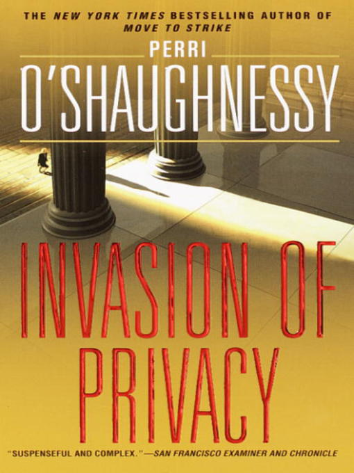 Title details for Invasion of Privacy by Perri O'Shaughnessy - Available