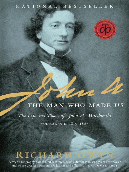 Title details for John A by Richard J. Gwyn - Available