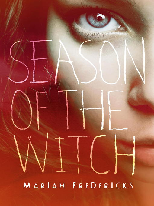 Title details for Season of the Witch by Mariah Fredericks - Available