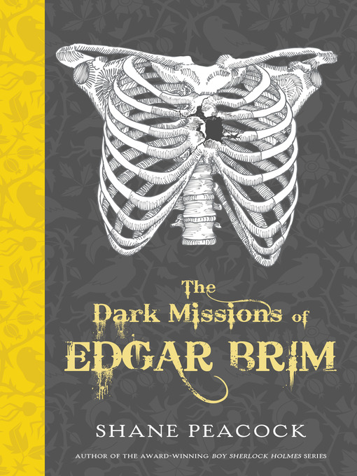 Title details for The Dark Missions of Edgar Brim by Shane Peacock - Available
