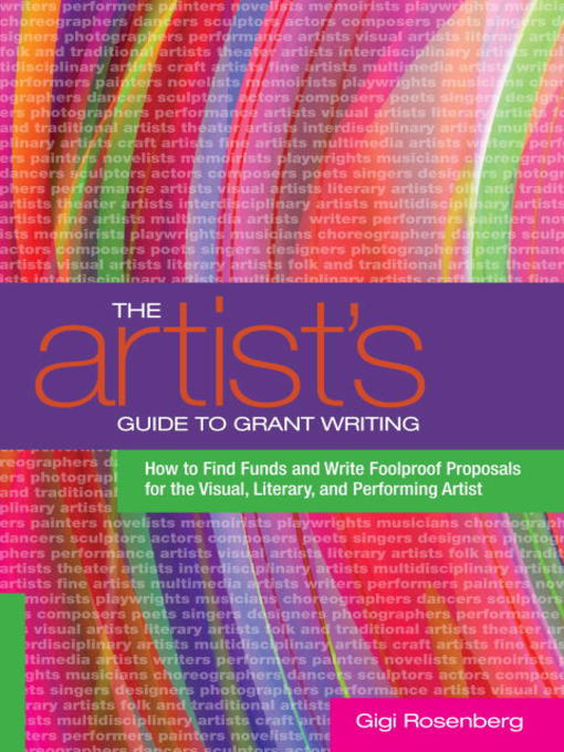 Title details for The Artist's Guide to Grant Writing by Gigi Rosenberg - Available