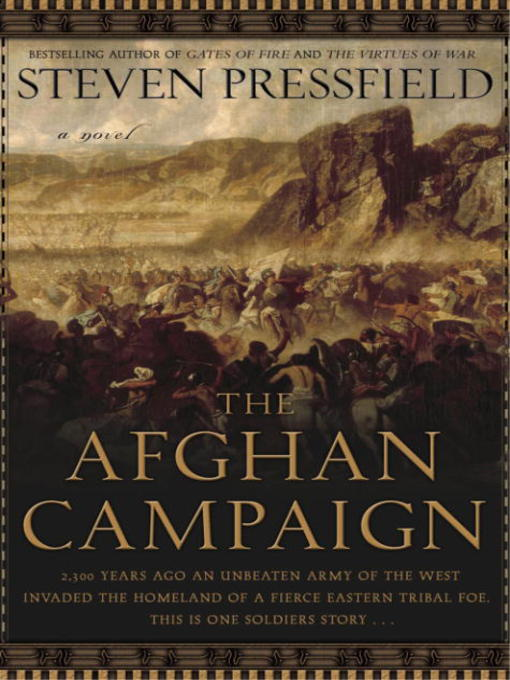 the afghan campaign The afghan campaign: a novel - ebook written by steven pressfield read this book using google play books app on your pc, android, ios devices download for offline reading, highlight, bookmark or take notes while you read the afghan campaign: a novel.