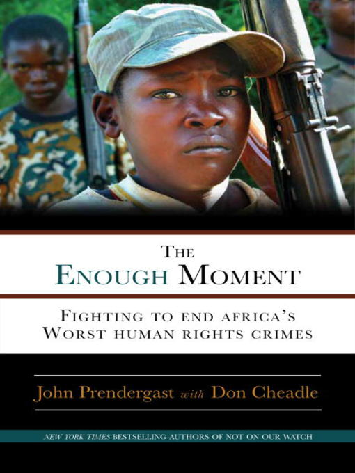 Title details for The Enough Moment by John Prendergast - Available