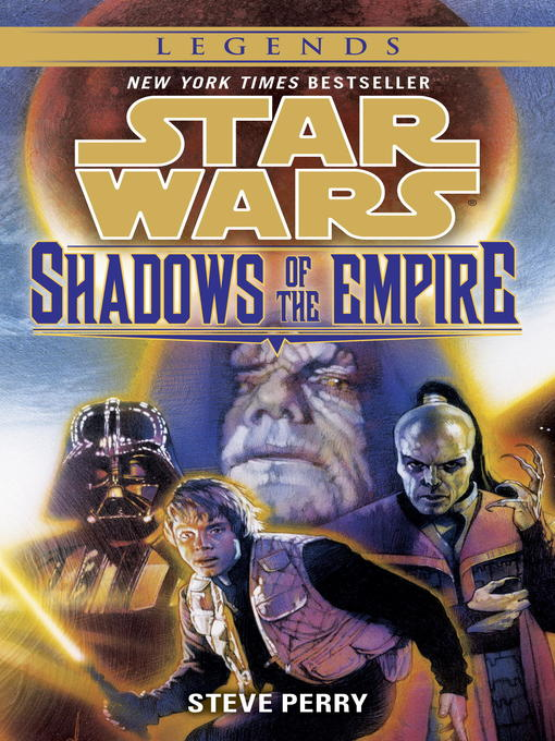 Title details for Shadows of the Empire by Steve Perry - Available
