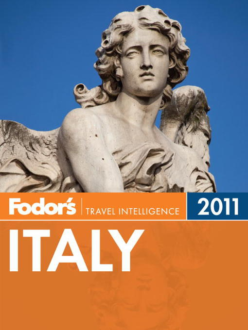 Title details for Fodor's Italy 2011 by Fodor's - Available