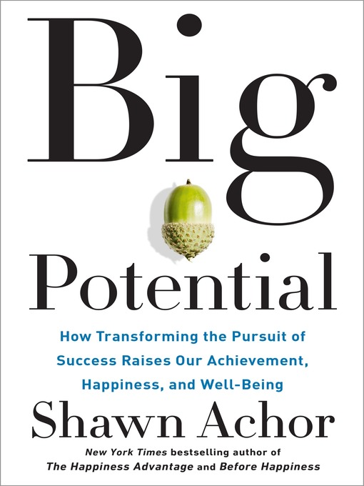 Title details for Big Potential by Shawn Achor - Available
