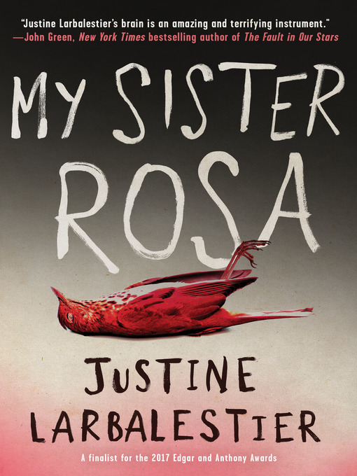 Title details for My Sister Rosa by Justine Larbalestier - Available