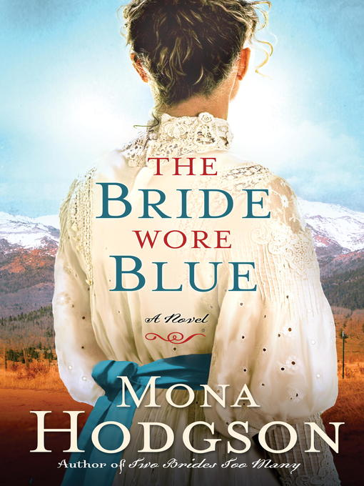 Title details for The Bride Wore Blue by Mona Hodgson - Wait list