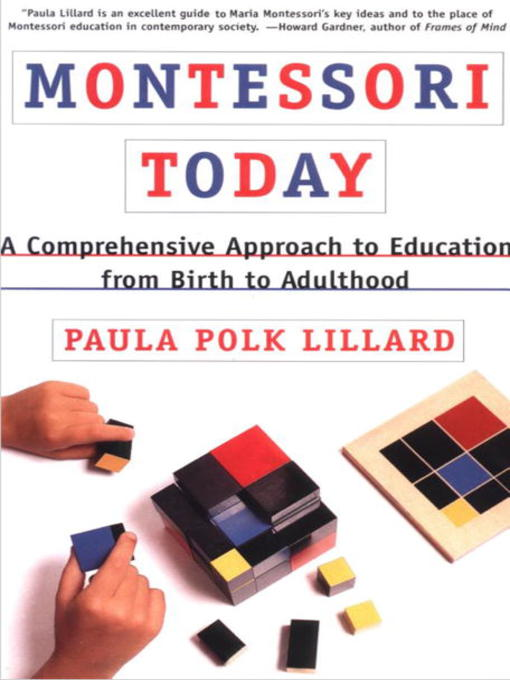 montessori today Studying lillard's work, montessori today, chapter by chapter today we look at chapter 2, overview of the primary years.