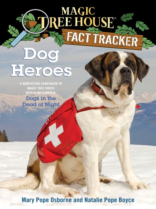 Title details for Dog Heroes by Mary Pope Osborne - Available