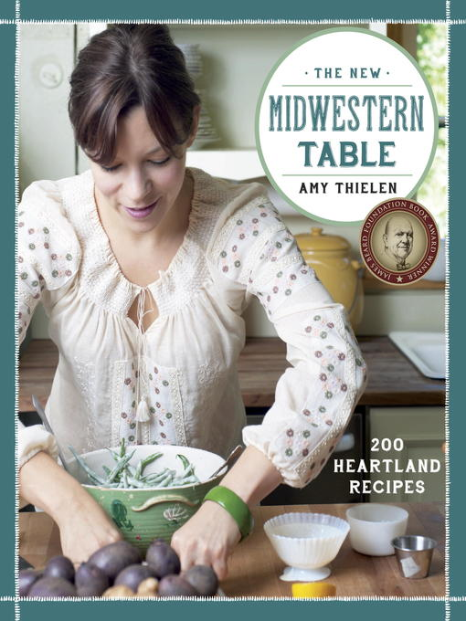Title details for The New Midwestern Table by Amy Thielen - Available