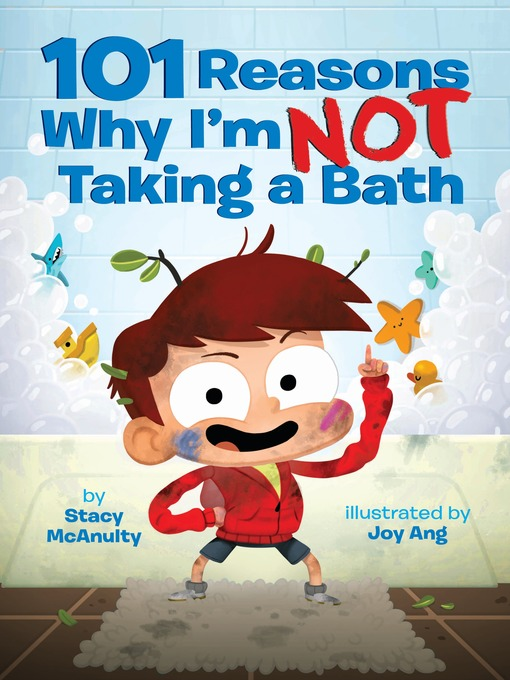 Cover of 101 Reasons Why I'm Not Taking a Bath