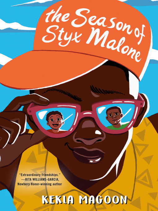 Title details for The Season of Styx Malone by Kekla Magoon - Wait list
