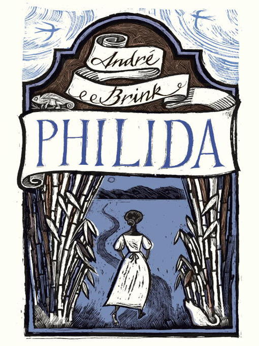 Title details for Philida by Andre Brink - Wait list