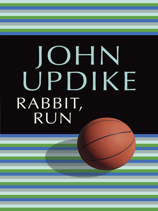 Title details for Rabbit, Run by John Updike - Wait list
