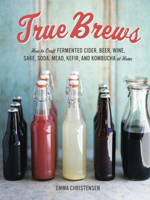 Title details for True Brews by Emma Christensen - Available
