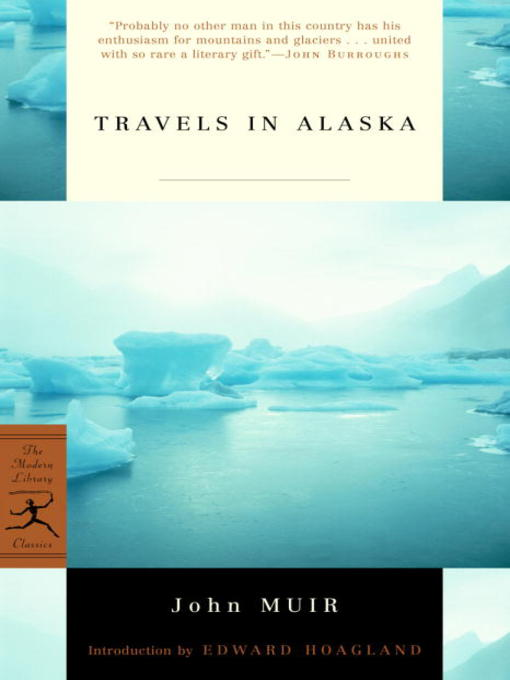Title details for Travels in Alaska by John Muir - Available
