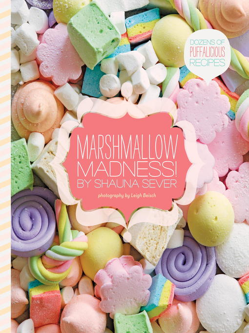 Title details for Marshmallow Madness! by Shauna Sever - Available