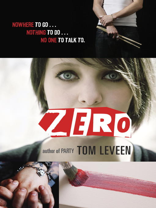 Title details for Zero by Tom Leveen - Available