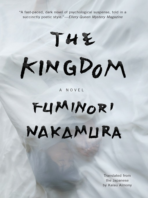 Title details for The Kingdom by Fuminori Nakamura - Available