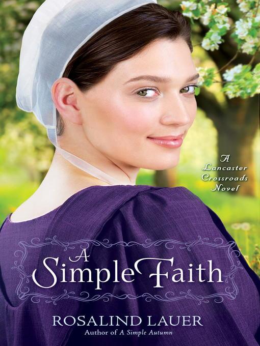 Title details for A Simple Faith by Rosalind Lauer - Wait list