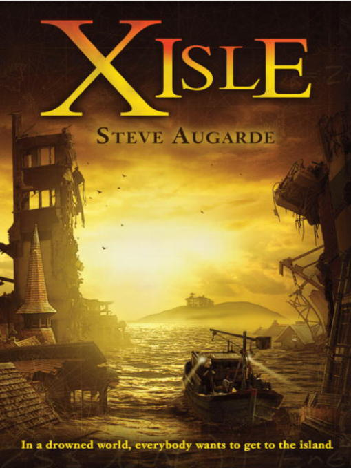 Title details for X-Isle by Steve Augarde - Available