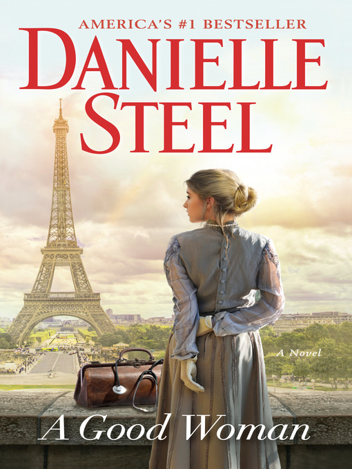 Title details for A Good Woman by Danielle Steel - Available