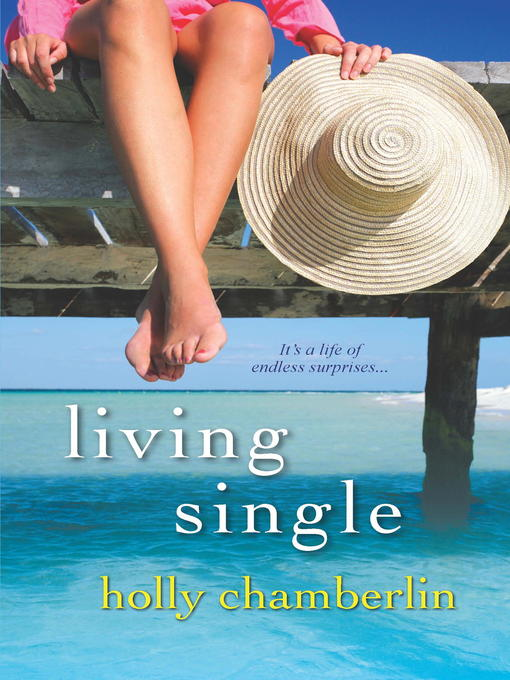 Title details for Living Single by Holly Chamberlin - Wait list