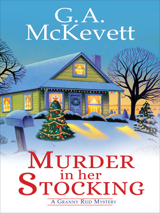 Title details for Murder in Her Stocking by G. A. McKevett - Available