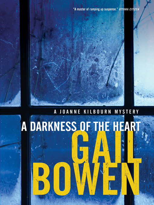 Title details for A Darkness of the Heart by Gail Bowen - Wait list