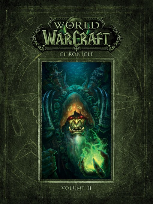 Title details for World of Warcraft Chronicle, Volume 2 by Blizzard - Wait list