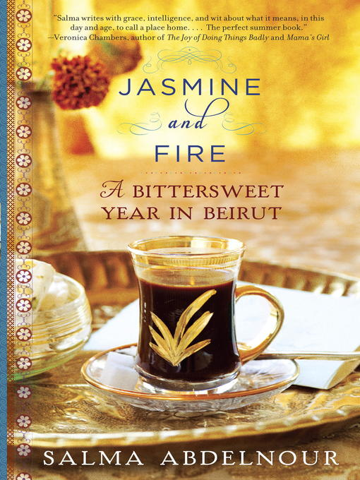 Title details for Jasmine and Fire by Salma Abdelnour - Available