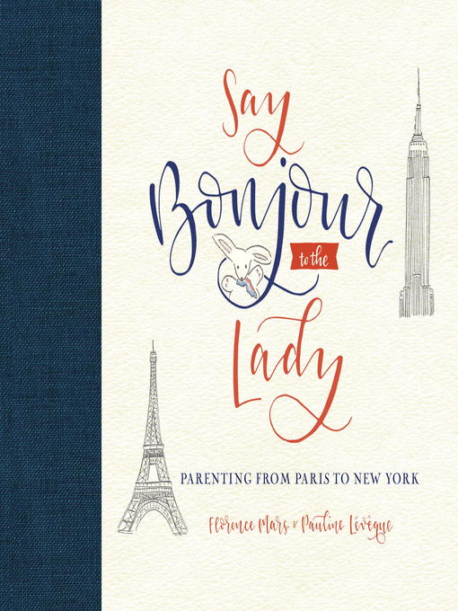 Title details for Say Bonjour to the Lady by Florence Mars - Available