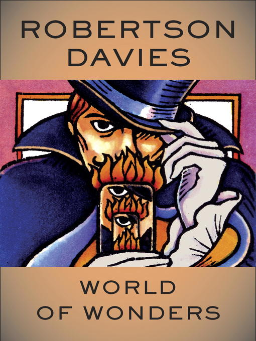 Title details for World of Wonders by Robertson Davies - Available