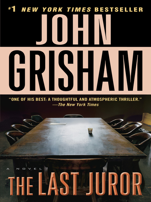 Title details for The Last Juror by John Grisham - Available