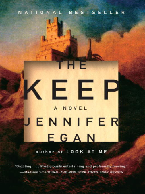Title details for The Keep by Jennifer Egan - Available