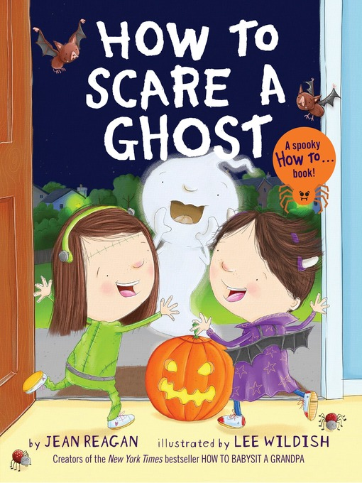Title details for How to Scare a Ghost by Jean Reagan - Available