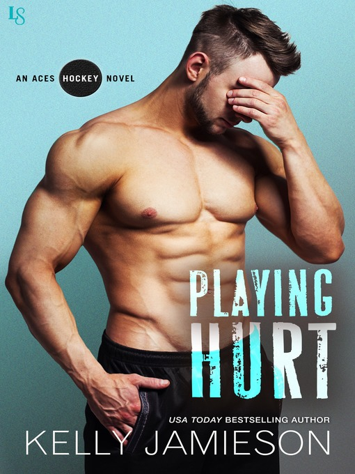 Title details for Playing Hurt by Kelly Jamieson - Available