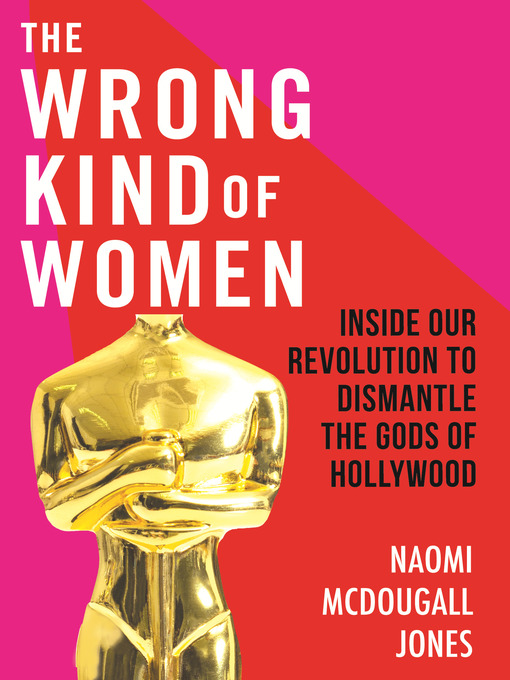 Title details for The Wrong Kind of Women by Naomi McDougall Jones - Available