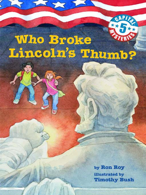 Title details for Who Broke Lincoln's Thumb? by Ron Roy - Available