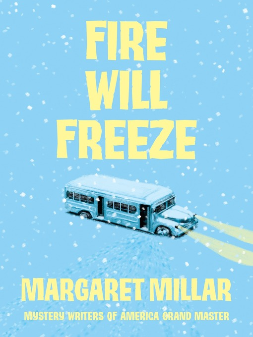Title details for Fire Will Freeze by Margaret Millar - Available